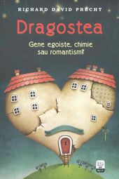 Richard-David-Precht__Dragostea-gene-egoiste-chimie-sau-romantism-130
