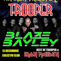 AN IRON TRIBUTE cu TROOPER si BLAZE BAYLEY pe 13 decembrie in Colectiv